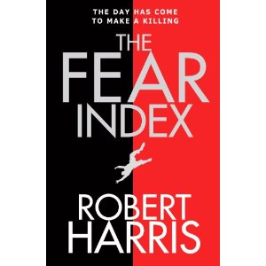 The Fear Index: Thoughtful and entertaining.